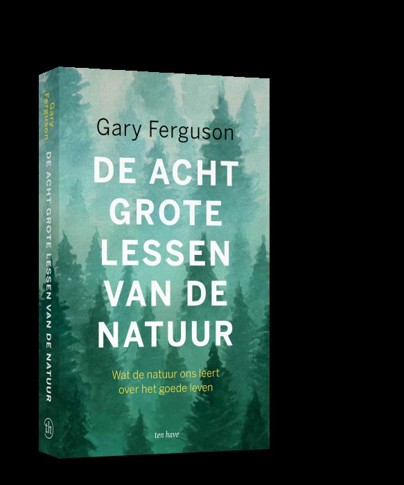 Lees wat Gary Ferguson over de natuur schrijft in De acht grote lessen van de natuur