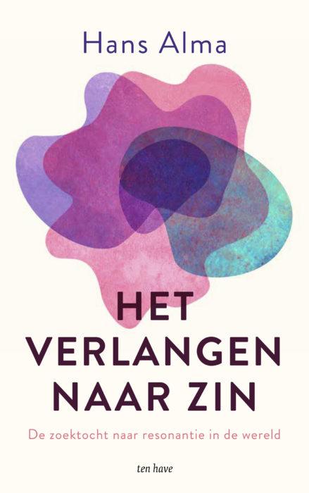 Bekijk 'Het verlangen naar zin' van Hans Alma
